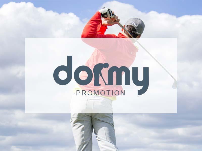 Dormy promotion